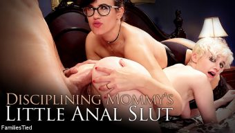 Xander Corvus – Discipline for Mommy's Little Anal Slut