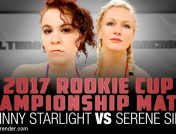 Johnny Starlight – 2017 Rookie Cup Championship Match: Johnny Starlight vs Serene Siren