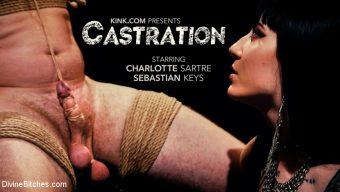 Charlotte Sartre – CASTRATION: Vicious Charlotte Sartre Destroys Pain Slut Sebastian Keys