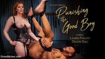 Lauren Phillips – Punishing the Good Boy: Kinky Couple Explores FemDom Punishment & Pain