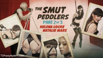 Natalie Mars – The Smut Peddlers: Part Two Helena Locke and Natalie Mars